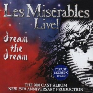 Les Misérables - Live! The 2010 Cast Album